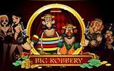 Big Robbery